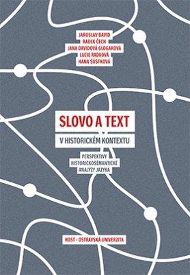 Slovo a text v historickém kontextu