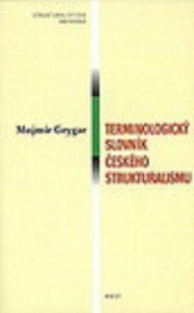 Terminologický slovník českého strukturalismu